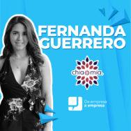 DEAE: Fernanda Guerrero, CEO de Chía Mía