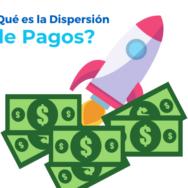 ¿Qué es la dispersión de pagos?